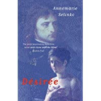 Desiree: The most popular historical romance since GONE WITH THE WIND