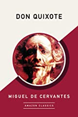 Don Quixote (AmazonClassics Edition) Kindle Edition