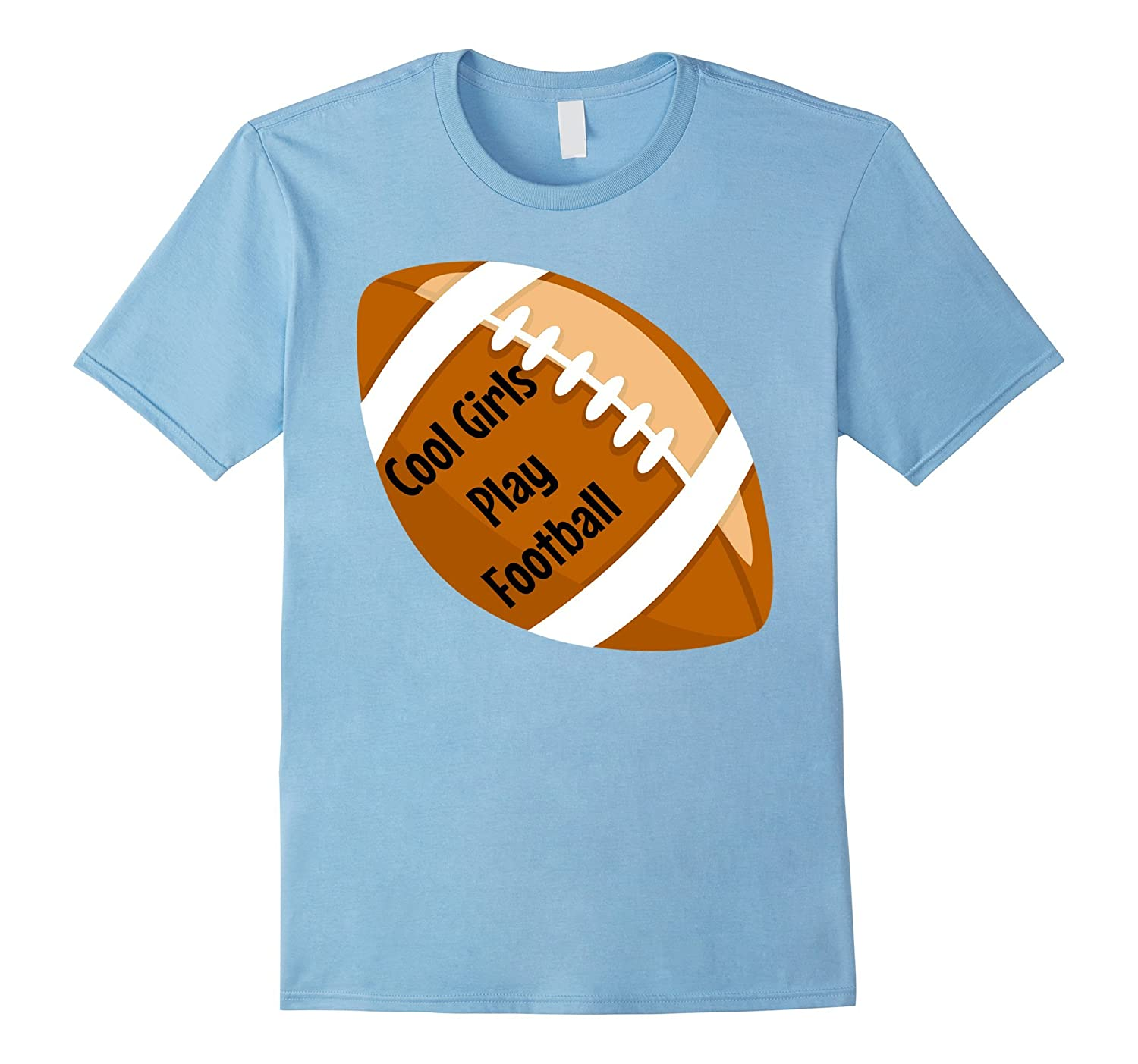 Cool Girls Play Football Funny T Shirt Art Artvinatee