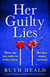 Her Guilty Lies: A completely gripping psychological thriller packed with twists