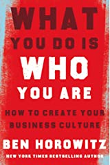 What You Do Is Who You Are : How to Create Your Business Culture Hardcover