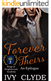 Forever Theirs: An Epilogue (Kings of Knightswood Academy Book 3)