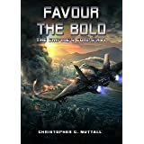 Favour The Bold (The Empire's Corps Book 16)