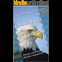 Provérbios de Salaminho: Humor, conselhos e ditados impopulares.