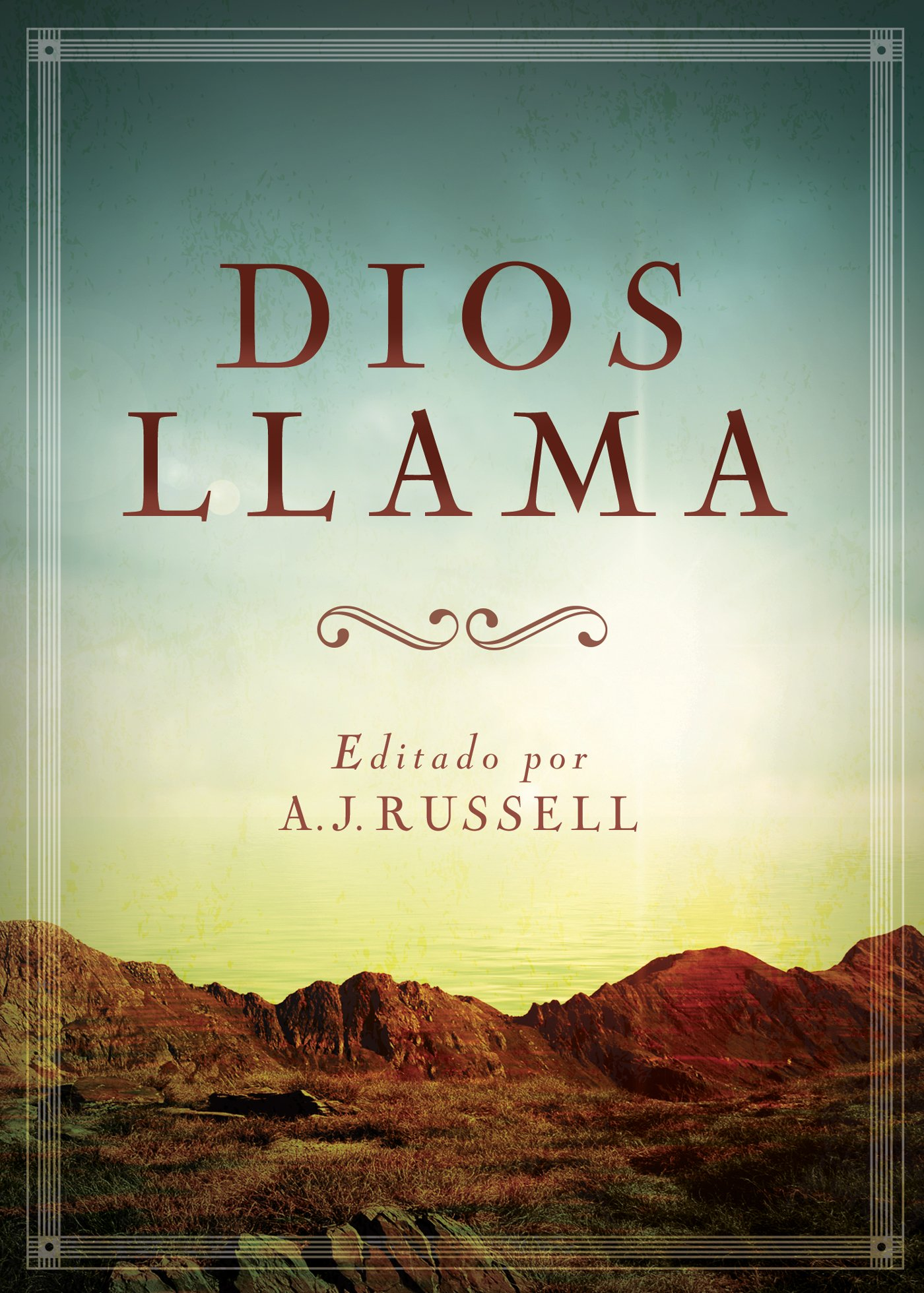 Dios Llama (Spanish Edition) (Spanish) Paperback – November 1, 2015