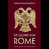 De glorie van Rome: De klassieke kunst van het oorlog voeren