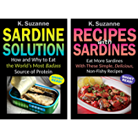 Sardine Solution & Recipes with Sardines: Box Set (English Edition)