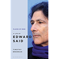 Places of Mind: A Life of Edward Said (English Edition)