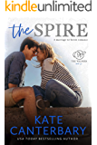 The Spire: A Marriage-to-Lovers Romance (The Walsh Series Book 6)