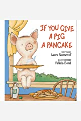 If You Give a Pig a Pancake Hardcover