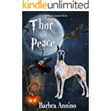 Thor and Peace: A Stacy Justice Spin-off (Stacy Justice Mysteries)
