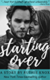 Starting Over: A Story