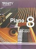 Piano 2015-2017: Pieces & Exercises for Trinity College London Exams, 2015-2017 (Piano Exam Repertoire)