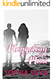 Magnetism in Maui (Living the Dream)