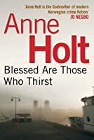 Blessed Are Those Who Thirst (Hanne Wilhelmsen