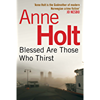 Blessed Are Those Who Thirst (Hanne Wilhelmsen Series Book 2) (English Edition)