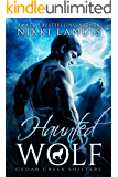 Haunted Wolf (Cedar Creek Shifters Book 1)