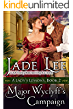 Major Wyclyff's Campaign (A Lady's Lessons, Book 2): Regency Romance