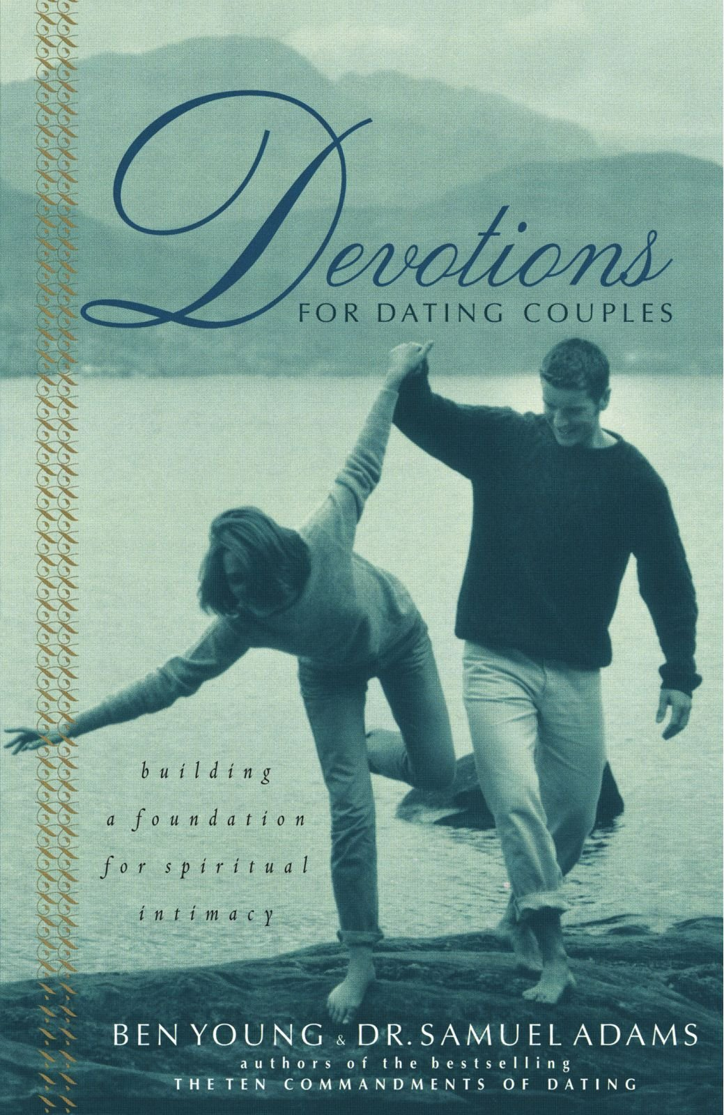 Devotions For Dating Couples  Building A Foundation For Spiritual     Amazon com Devotions For Dating Couples  Building A Foundation For Spiritual Intimacy  Ben Young  Samuel Adams                 Amazon com  Books