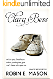 Clara Bess (unsavory heritage Book 2)