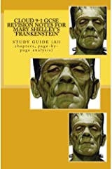 Cloud 9-1 GCSE REVISION NOTES FOR MARY SHELLEY'S 'FRANKENSTEIN' Kindle Edition