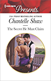 The Secret He Must Claim (The Saunderson Legacy)
