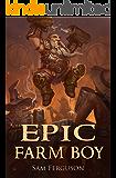 Epic Farm Boy (Hapless Heroes Book 1)