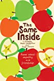 The Same Inside: Poems about Empathy and Friendship