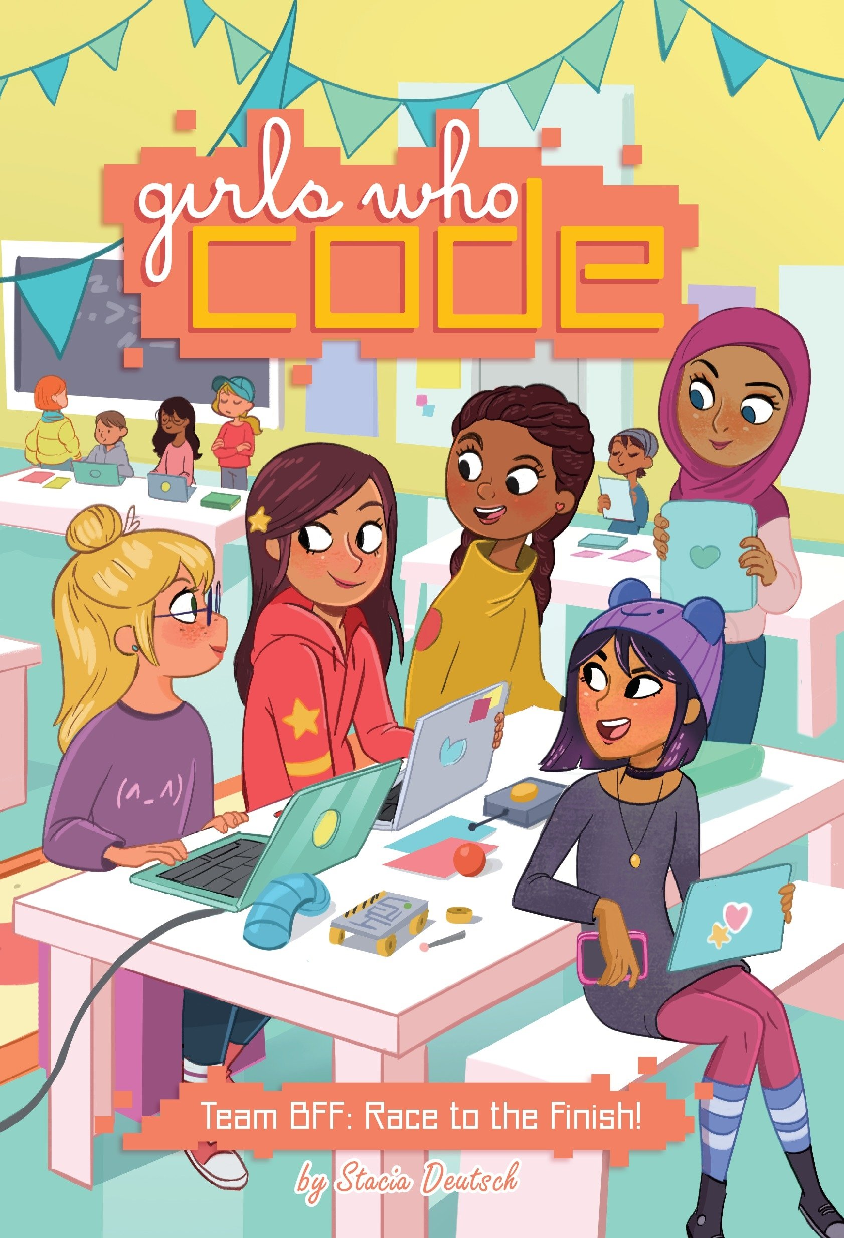 Team BFF: Race to the Finish! #2 (Girls Who Code)
