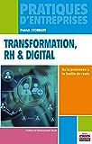 Transformation, RH & digital: De la promesse à la feuille de route