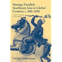 Strange Parallels: Volume 1, Integration on the Mainland: Southeast Asia in Global Context, c.800–1830