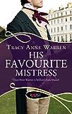 His Favourite Mistress: A Rouge Regency Romance