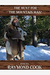 The Hunt For The Mountain Man eBook #24 Kindle Edition