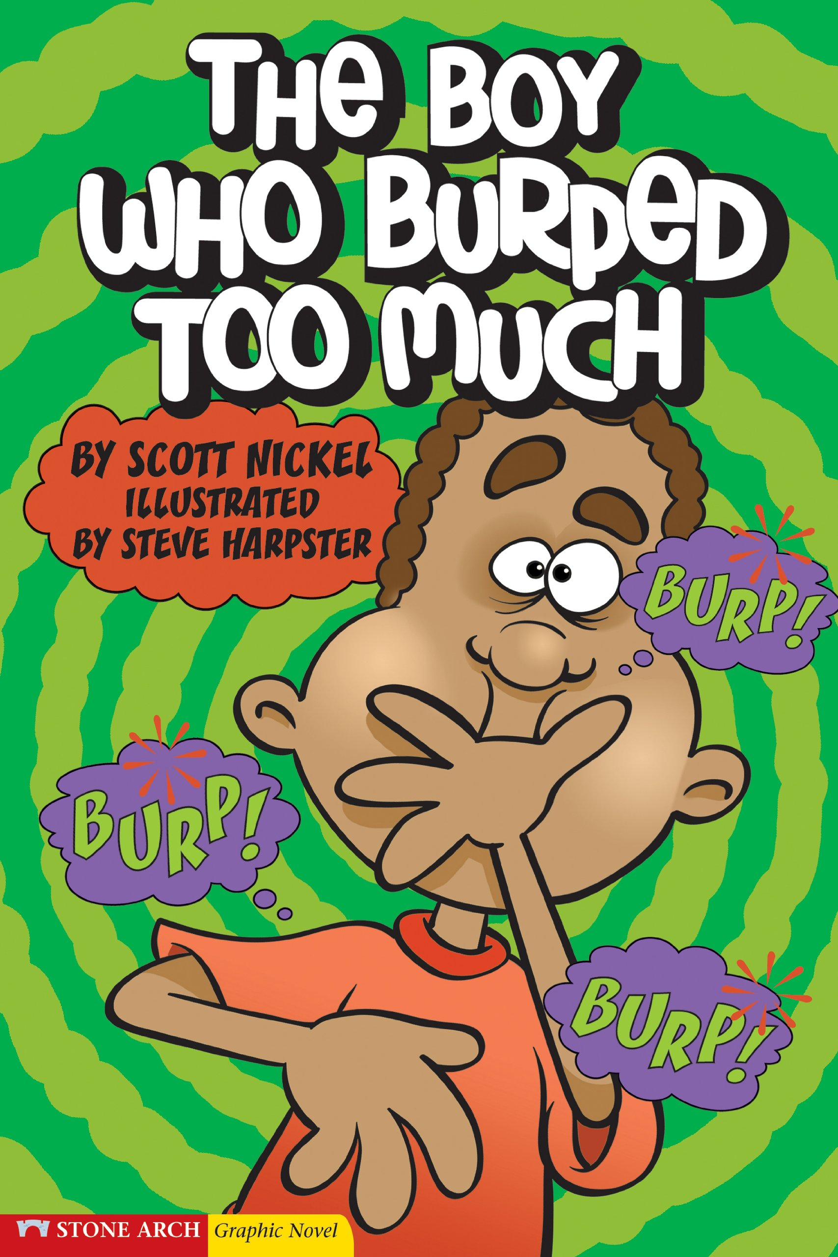 The Boy Who Burped Too Much (Graphic Sparks) pdf epub