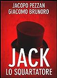 Jack lo Squartatore (Serial Killer Vol. 2)