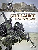 Guillaume Le Conquérant sur les chemins de l'histoire