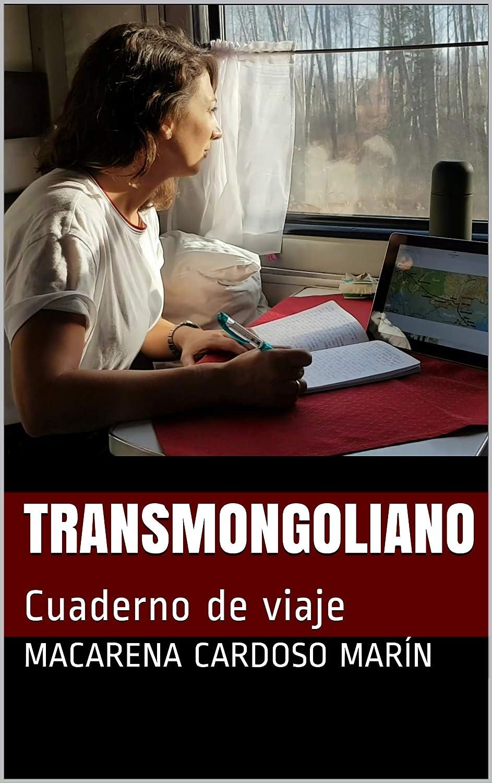 Transmongoliano: Cuaderno de viaje eBook: Cardoso Marín, Macarena ...