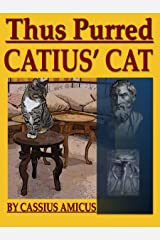 Thus Purred Catius Cat