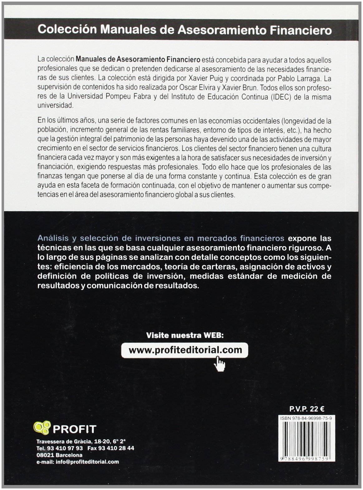 Analisis y seleccion de inversiones en Mercados Financieros (Spanish Edition): Xavier Brun: 9788496998759: Amazon.com: Books