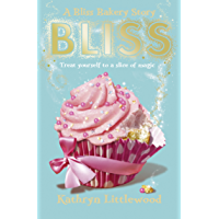 Bliss (The Bliss Bakery Trilogy Book 1)