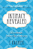 Intimacy Revealed: 52 Devotions to Enhance Sex in Marriage (English Edition)