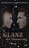 Glanz der Dämmerung (Götterleuchten 3) (German Edition)