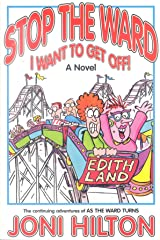 Stop the Ward I Want to Get Off! Paperback