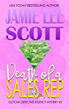 Death of a Sales Rep: Gotcha Detective Agency Mystery Book 3 (English Edition)