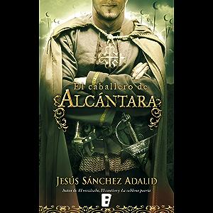 El caballero de Alcántara (Spanish Edition)