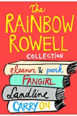 The Rainbow Rowell Collection: Eleanor & Park, Fangirl, Landline, and Carry On Kindle Edition