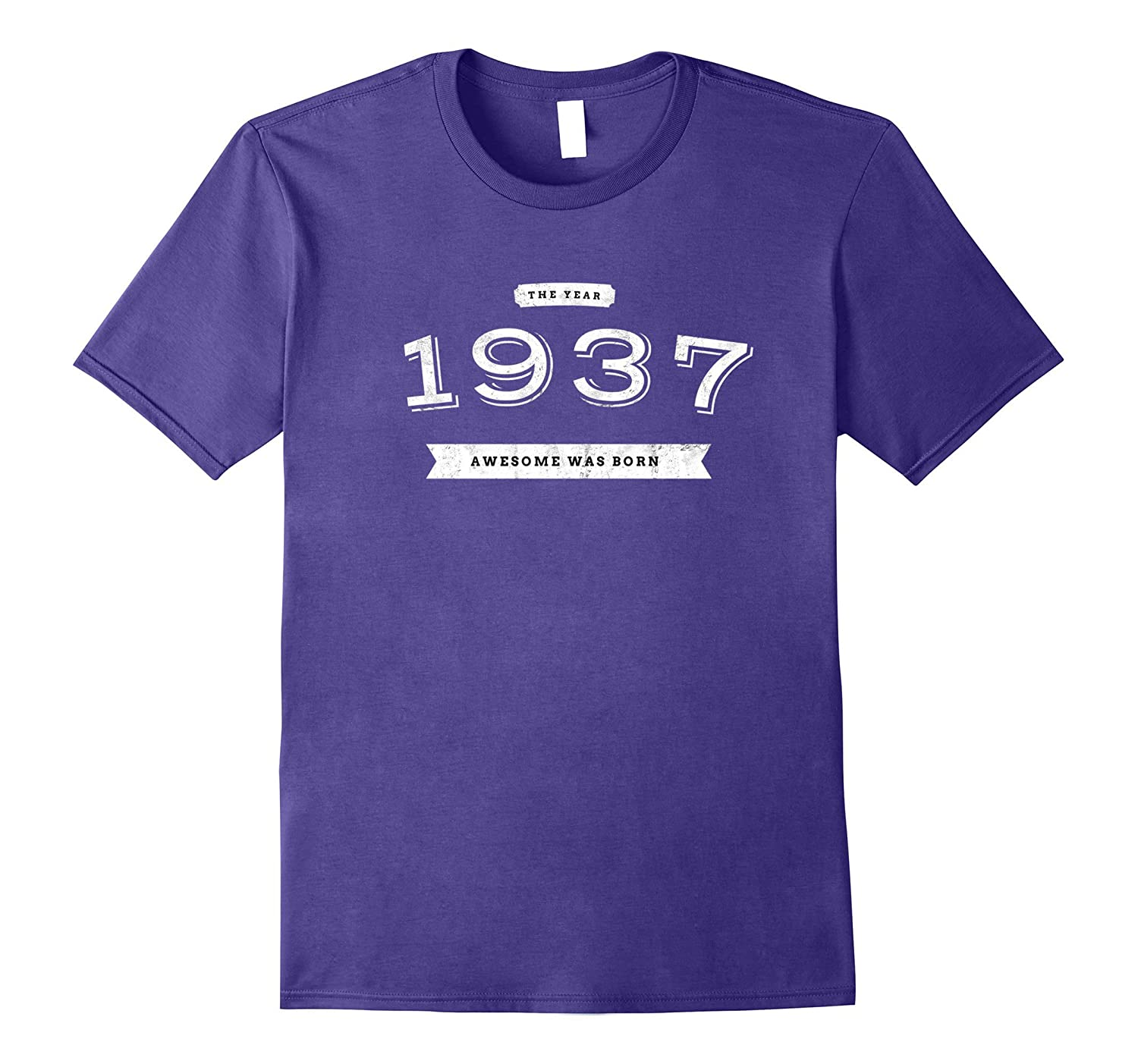 1937 - The Year Awesome Was Born 80 Birthday T-Shirt Gift-TH