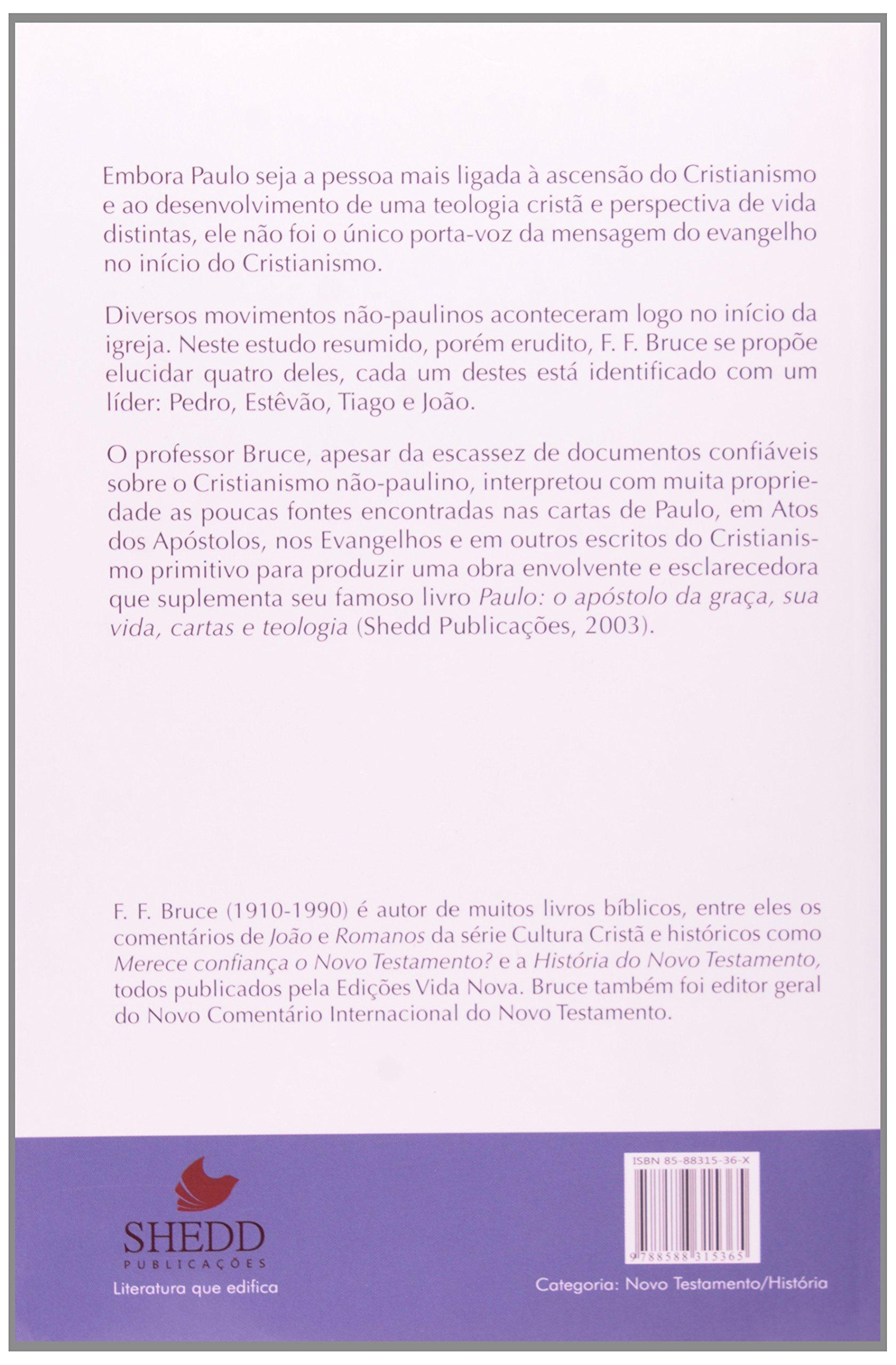 Pedro, Estevao, Tiago e Joao: Estudos do Cristianismo Nao ...