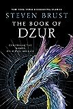 The Book of Dzur: Comprising the Novels Dzur and Jhegaala (Vlad Taltos Collections 5)