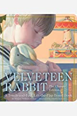 The Velveteen Rabbit Touch-and-Feel Board Book: The Classic Edition Board book